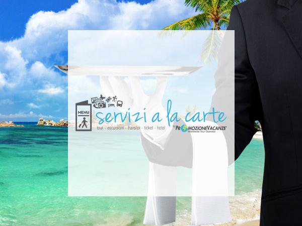 Servizi a la carte by Promozione Vacanze